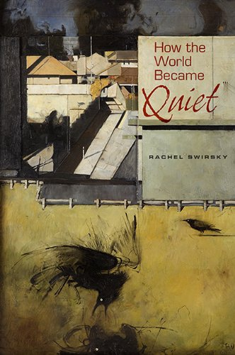 Cover of How the World Became Quiet. Image via Amazon.com