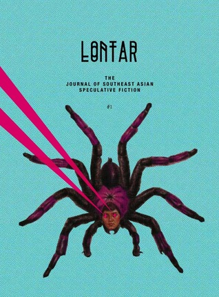 LONTAR: The Journal of Southeast Asian Speculative Fiction vol. 1. Image from LontarJournal.com.
